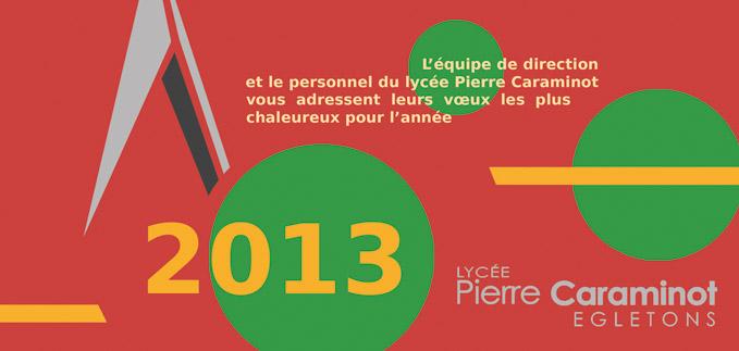 Carte de voeux - lycée P. Caraminot - 2013