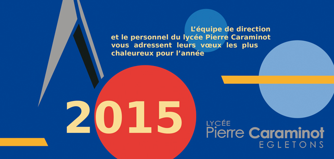 Carte de voeux - lycée P. Caraminot - 2015
